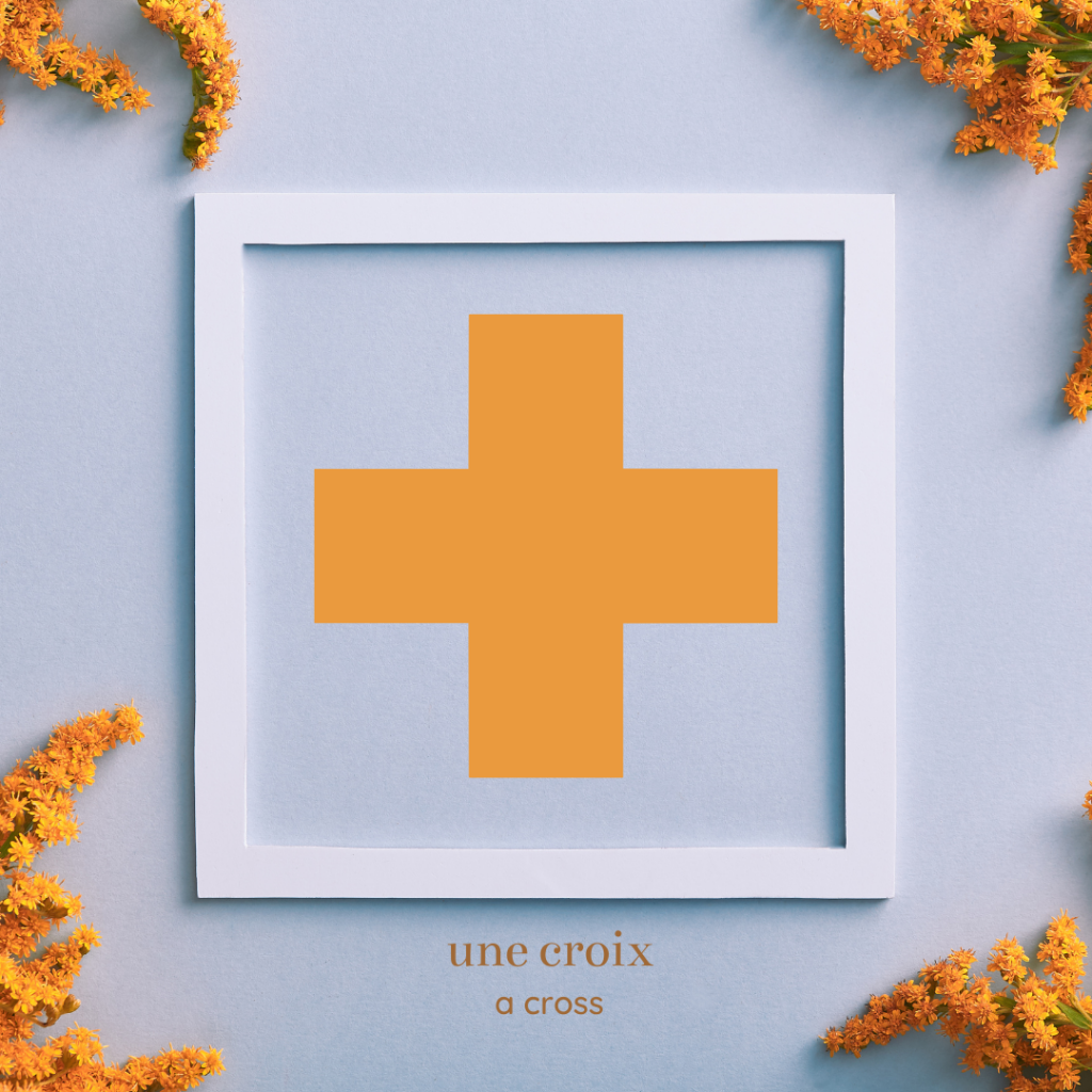 shapes in french - cross