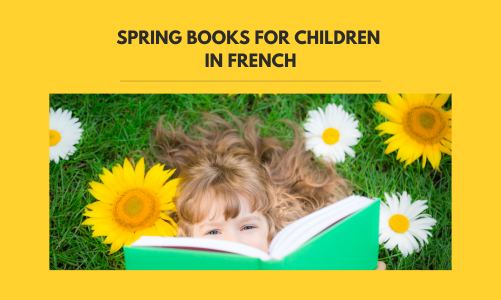 French children's books: What we're reading this spring