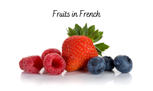 summer fruits in french